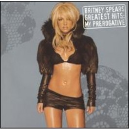Greatest Hits: My Prerogative [CD]