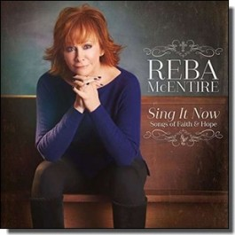 Sing It Now: Songs Of Faith & Hope [Deluxe Edition] [2CD]