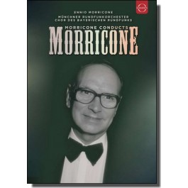 Morricone conducts Morricone [DVD]