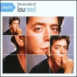 Playlist: The Very Best of Lou Reed [CD]