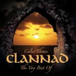 Celtic Themes: The Very Best of Clannad [CD]