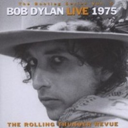 The Bootleg Series, Vol. 5: Bob Dylan Live 1975 (The Rolling Thunder Revue) [2CD]
