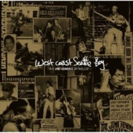 West Coast Seattle Boy: The Anthology [CD]
