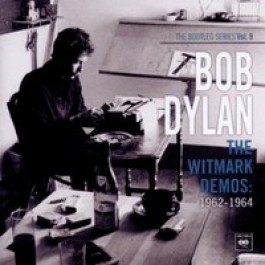 The Bootleg Series, Vol. 9: The Witmark Demos: 1962-1964 [2CD]