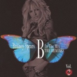 B in the Mix: The Remixes Vol. 2 [CD]
