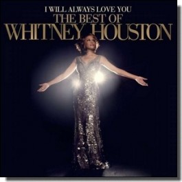 I Will Always Love You: The Best of Whitney Houston [CD]