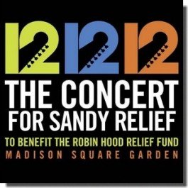 12-12-12 The Concert for Sandy Relief [2CD]