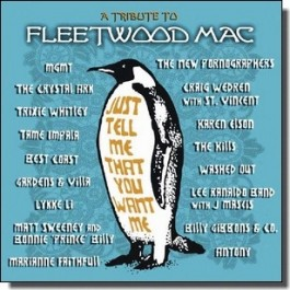 Just Tell Me That You Want Me - A Tribute To Fleetwood Mac [CD]