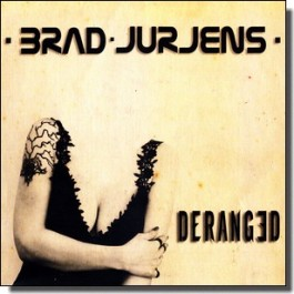 Deranged [CD]