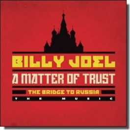 A Matter of Trust: The Bridge to Russia [2CD]