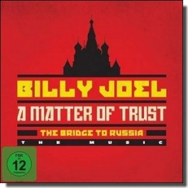 A Matter of Trust: The Bridge to Russia [2CD+Blu-ray]