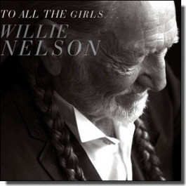 To All The Girls... [CD]