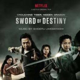 Crouching Tiger, Hidden Dragon: Sword of Destiny [CD]