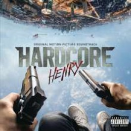 Hardcore Henry [CD]