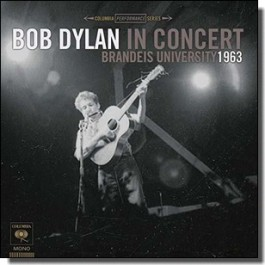 Brandeis University 1963: Bob Dylan In Concert [LP]