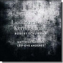 Liederkreis op. 24 | Kerner-Lieder op. 35 [CD]