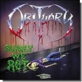 Slowly We Rot [CD]