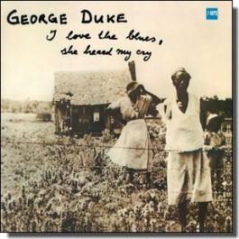 I Love The Blues, She Heard My Cry [LP]