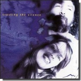 Trusting the Silence [CD]