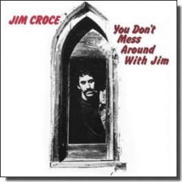 You Don't Mess Around With Jim [CD]