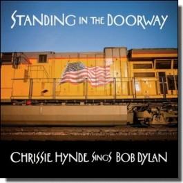 Standing in the Doorway: Chrissie Hynde Sings Bob Dylan [LP]
