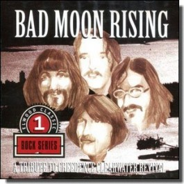 Bad Moon Rising: A Tribute to Creedence Clearwater Revival [CD]