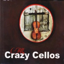 Crazy Cellos [CD]