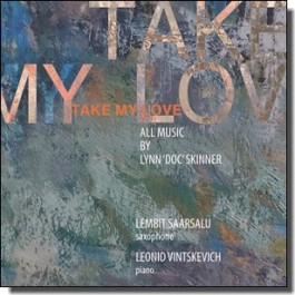 Take My Love [CD]