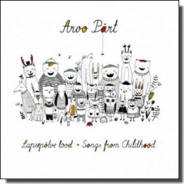 Lapsepõlve lood | Songs From Childhood [CD]