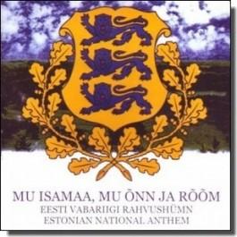 Mu isamaa, mu õnn ja rõõm [CD]