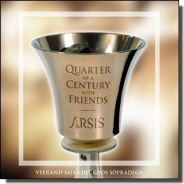 Veerand sajandit koos sõpradega / Quarter of a Century with Friends [CD]