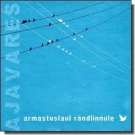 Armastuslaul rändlinnule [CD]