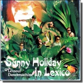 Sunny Holiday In Lexico [LP]