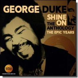 Shine On: The Anthology - The Epic Years 1977-1984 [2CD]