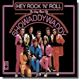 Hey Rock N' Roll: The Very Best of Showaddywaddy [2CD]