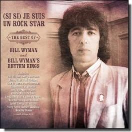 Je Suis Un Rock Star: The Best of Bill Wyman and Bill Wyman's Rhythm Kings [2CD]