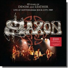 10 Years of Denim and Leather: Live at Nottingham Rock City 1989 [2LP]
