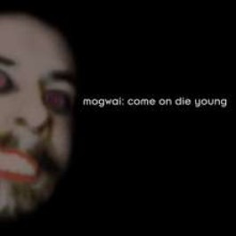 Come On Die Young [Deluxe Edition] [2CD]