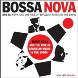Bossa Nova and the Rise of Brazilian Music in the 1960s [2LP]