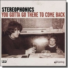 You Gotta Go There to Come Back [CD]