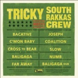Tricky Meets South Rakkas Crew [CD]