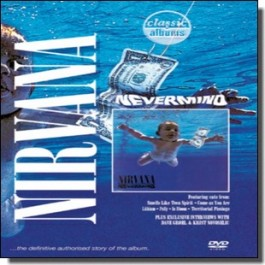 Classic Albums: Nirvana - Nevermind [DVD]