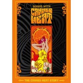 Boogie with Canned Heat: The Canned Heat Story [DVD]