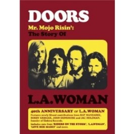 Mr. Mojo Risin' - The Story of L.A. Woman [DVD]