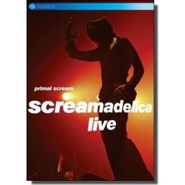 Screamadelica Live [DVD]
