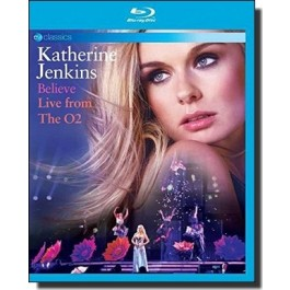 Believe - Live From the O2 [Blu-ray]