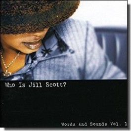 Who Is Jill Scott?: Words and Sounds, Vol. 1 [CD]