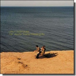 Far Away Trains Passing By [2CD]