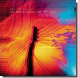No Further Ahead Than Tomorrow [CD]