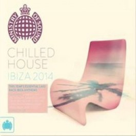 Ministry of Sound: Chilled House Ibiza 2014 [2CD]